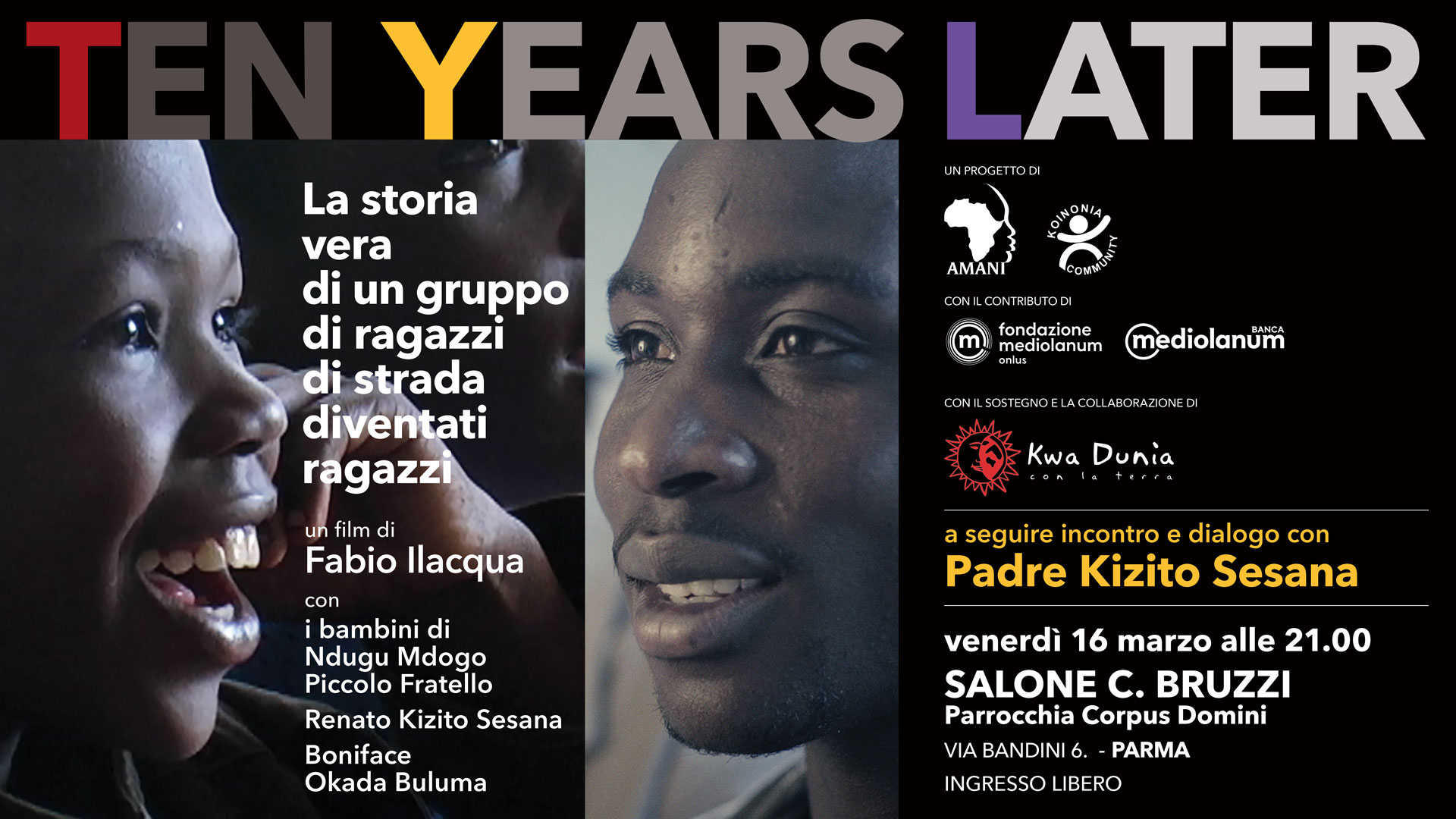 TEN YEARS LATER – EVENTO
